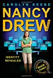 Identity Revealed (Nancy Drew, Girl Detective: Identity Mystery Trilogy, Book 3)