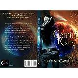 Gemini Rising ~ Louann Carroll