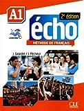 Echo (Nouvelle Version): Livre De Leleve + Dvd-rom + Livre-web A1 2e Edition (French Edition)