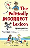 img - for The Politically Incorrect Lexicon book / textbook / text book