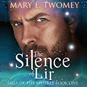 The Silence of Lir (Volume 1) | Mary E. Twomey