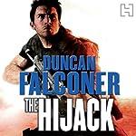 The Hijack: John Stratton, Book 2 | Duncan Falconer