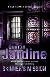 Quintin Jardine Skinner's Mission (Skinner 6)