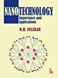 Nanotechnology: Importance and Applications