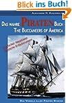 Das wahre Piraten Buch - The Buccanee...