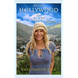 510gQLiBr L. SL160 OU01 SS160  From Hollywood to God (Kindle Edition)
