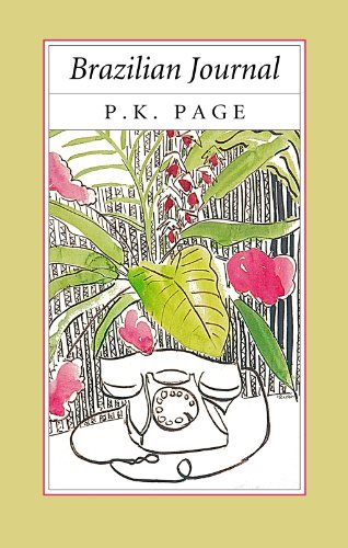 Brazilian Journal (Collected Works of P K Page)