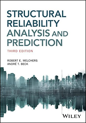 Structural Reliability Analysis and Prediction [Melchers, Robert E. - Beck, Andre T.] (Tapa Blanda)