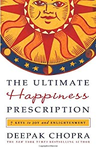 "Cover of ""The Ultimate Happiness Prescrip..."