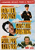 echange, troc Coffret Humour : 3 DVD - Daniel Prévost / Gustave Parking / Philippe Lelièvre