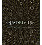 img - for Quadrivium: The Four Classical Liberal Arts of Number, Geometry, Music, & Cosmology (Wooden Books) (Hardback) - Common book / textbook / text book