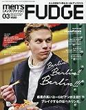 men'sFUDGE(メンズファッジ) 2016年 03 月号 [雑誌]