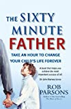 img - for The Sixty Minute Father book / textbook / text book