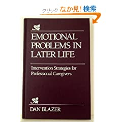 Emotional Problems in Later Life: Intervention Strategies for Professional Caregivers