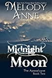 Midnight Moon: The Apocalypse - Book Two (Rise of the Dark Angel 2)