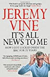 It's All News to Me Jeremy Vine