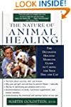 The Nature of Animal Healing: The Def...