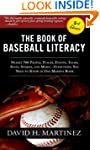 The Book of Baseball Literacy: 3rd Ed...