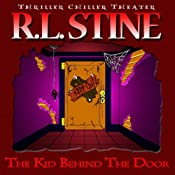 The Kid Behind the Door | [R.L. Stine]