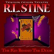 The Kid Behind the Door | [R.L. Stine]