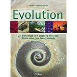 """Evolution: Das gro�e Buch vom Ursprung des Lebens bis zur modernen Gentechnologievon """"Rosemarie Benke-Bursian"""""""
