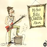 My First Billy Childish Album Billy Childish