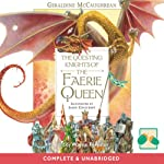 The Questing Knights of the Faerie Queen | Geraldine McCaughrean