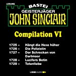 John Sinclair Compilation VI: Band 1725 - 1729   Jason Dark