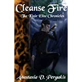Cleanse Fire (The Kinir Elite Chronicles, #1) ~ Anastasia V. Pergakis