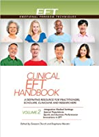 Clinical Eft Handbook Volume 2 (Clinical Eft Handbooks)