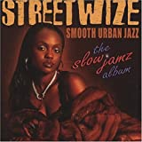 Streetwize The Slow Jamz Album