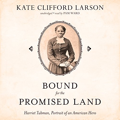 Download Bound for the Promised Land: Harriet Tubman, Portrait of an American Hero