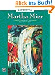 The Best of Martha Mier, Book 3: A sp...
