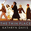 The Thin Place Audiobook by Kathryn Davis Narrated by Shelly Frasier