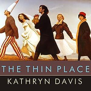 The Thin Place | [Kathryn Davis]