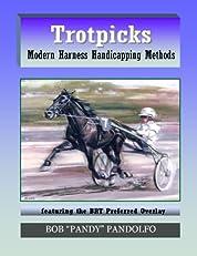 TROTPICKS: Modern Harness Handicapping