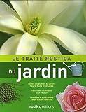 echange, troc Michel Beauvais, Jérôme Goutier, Denis Retournard, Fabienne Abergel, Collectif - Le traité Rustica du jardin