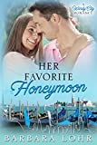 Book cover image for Her Favorite Honeymoon (Windy City Romance Book 2)