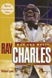Ray Charles: Man and Music, Updated Commemorative Edition (0415970431) by Lydon, Michael