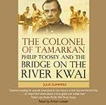 The Colonel of Tamarkan: Philip Toose...