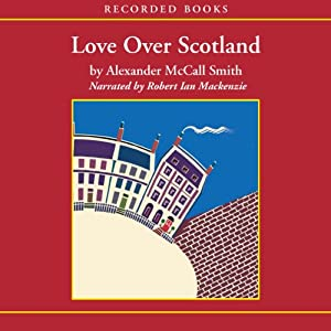 Love Over Scotland Audiobook