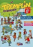 Tremplin pour la 6e - Français - Cahier d'activités (éd. 2015)