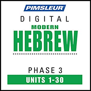 Hebrew Phase 3, Units 1-30 Speech