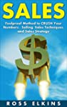 Sales: Foolproof Method to CRUSH Your...