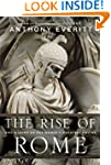 The Rise of Rome: The Making of the W...