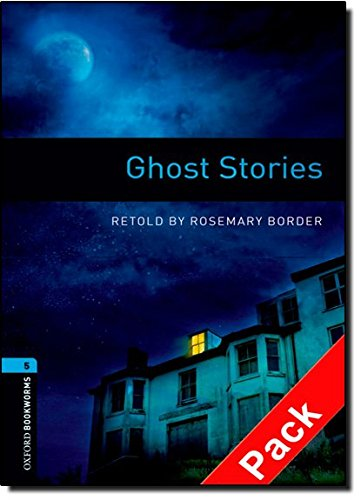 Ghost stories. Oxford bookworms library. Livello 5. Con CD Audio