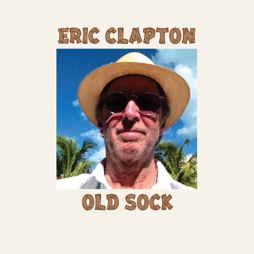 Eric Clapton-Old Sock-CD-FLAC-2013-FORSAKEN Download