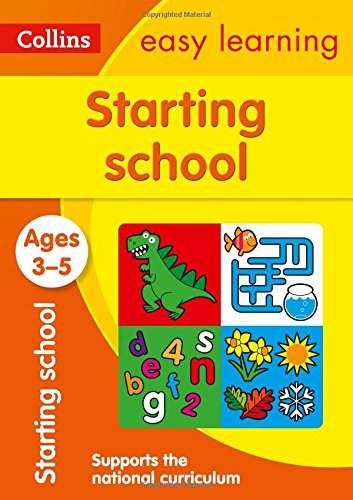 Starting School Ages 3-5: New Edition (Collins Easy Learning Preschool)