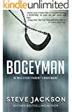 Bogeyman: He Was Every Parent's Nightmare