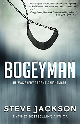 Bogeyman: He Was Every Parent
